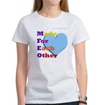 Made For Each Other Women's T-Shirt
