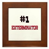 Number 1 EXTERMINATOR Framed Tile