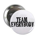 "Team Everybody 2.25"" Button"