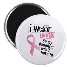I Wear Pink - Daughter Magnet
