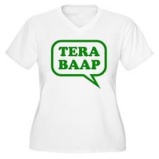 Tera Baap. T-Shirt