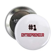 "Number 1 ENTREPRENEUR 2.25"" Button"