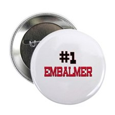"Number 1 EMBALMER 2.25"" Button"