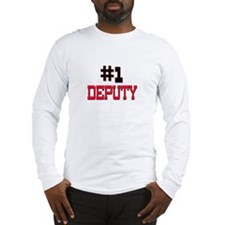 Number 1 DEPUTY Long Sleeve T-Shirt