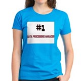 Number 1 DATA PROCESSING MANAGER Tee