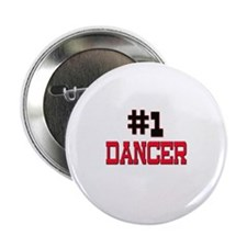 "Number 1 DANCER 2.25"" Button"