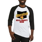 Liberals Kill Liberty DEAD Baseball Jersey