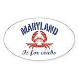 Maryland Is for Crabs Oval Decal