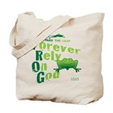 FROG = Forever Rely On God Tote Bag