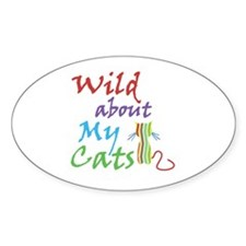 Wild about My Cats Oval Decal