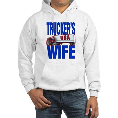 """Trucker's Wife"" Hooded Sweatshirt"