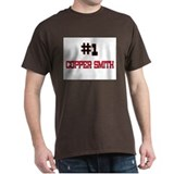 Number 1 COPPER SMITH T-Shirt