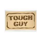 Tough Guy Rectangle Magnet