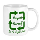 Recycle Yourself Coffee Mug