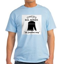 CHICO'S BAIL BONDS T-Shirt