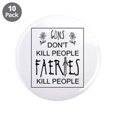 "Faeries Kill People 3.5"" Button (10 pack)"