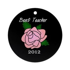 Best Teacher 2012 Ornament (Round)