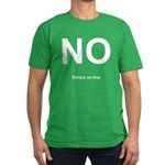 NO! Simple as that. Men's Fitted T-Shirt (dark)