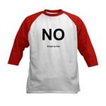 NO! Simple as that. Kids Baseball Jersey