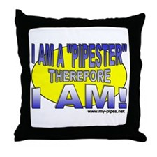 I'm a pipester... Throw Pillow
