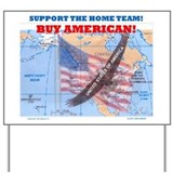 BUY AMERICAN! Yard Sign