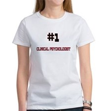 Number 1 CLINICAL PSYCHOLOGIST Tee