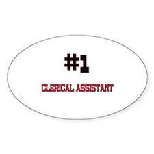 Number 1 CLERICAL ASSISTANT Oval Decal