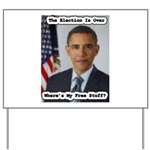 Barack Obama Free Stuff Yard Sign