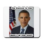 Barack Obama Free Stuff Mousepad
