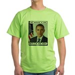 Barack Obama Free Stuff Green T-Shirt