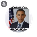 "Barack Obama Free Stuff 3.5"" Button (10 pack)"