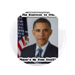 "Barack Obama Free Stuff 3.5"" Button"