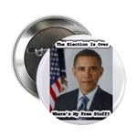 "Barack Obama Free Stuff 2.25"" Button (100 pac"