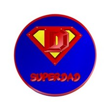 "Super Dad lettered 3.5"" Button"