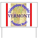 Vermont-3 Yard Sign