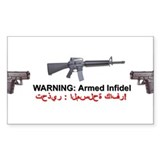 Warning - Armed Infidel Decal