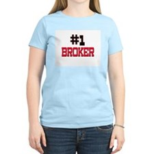 Number 1 BROKER T-Shirt