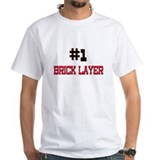Number 1 BRICK LAYER Shirt