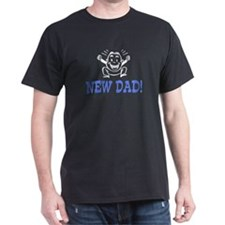 New Dad! Black T-Shirt