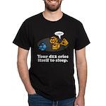Your d12 Cries... Dark T-Shirt