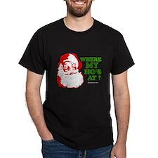 Where my Ho's at? - Black T-Shirt