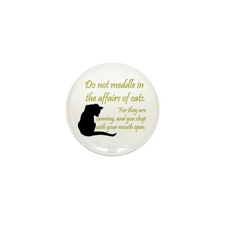 Don't Meddle with Cats Mini Button