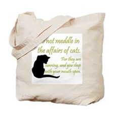 Don't Meddle with Cats Tote Bag