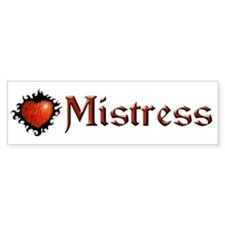 BDSM Mistress Bumper Bumper Sticker
