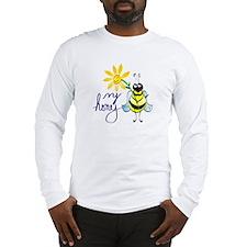 Bee My Honey Long Sleeve T-Shirt