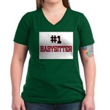 Number 1 BABYSITTER Shirt