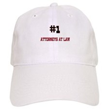 Number 1 ATTORNEYS AT LAW Baseball Cap
