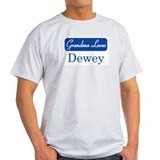 Grandma Loves Dewey T-Shirt