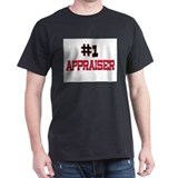 Number 1 APPRAISER T-Shirt