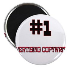 "Number 1 ADVERTISING COPYWRITER 2.25"" Magnet (10 p"
